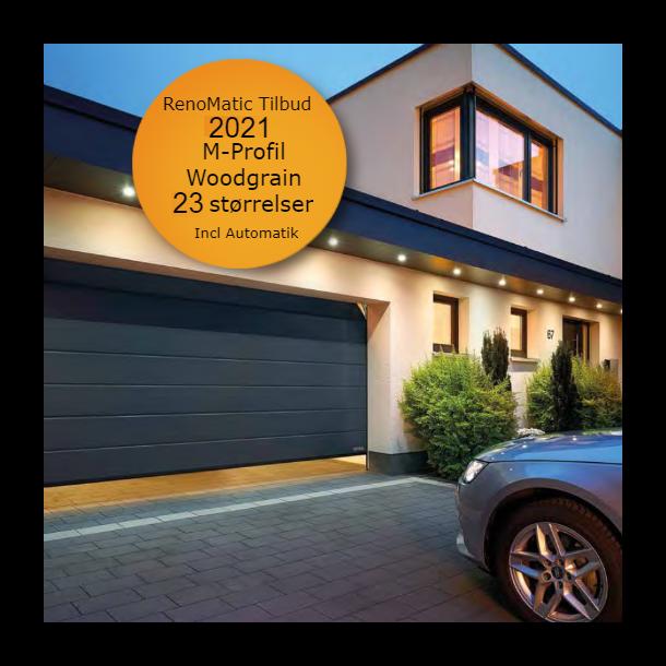Renomatic Tilbud 2021 M-profil og Woodgrain incl automatik! 23 standard størrelser